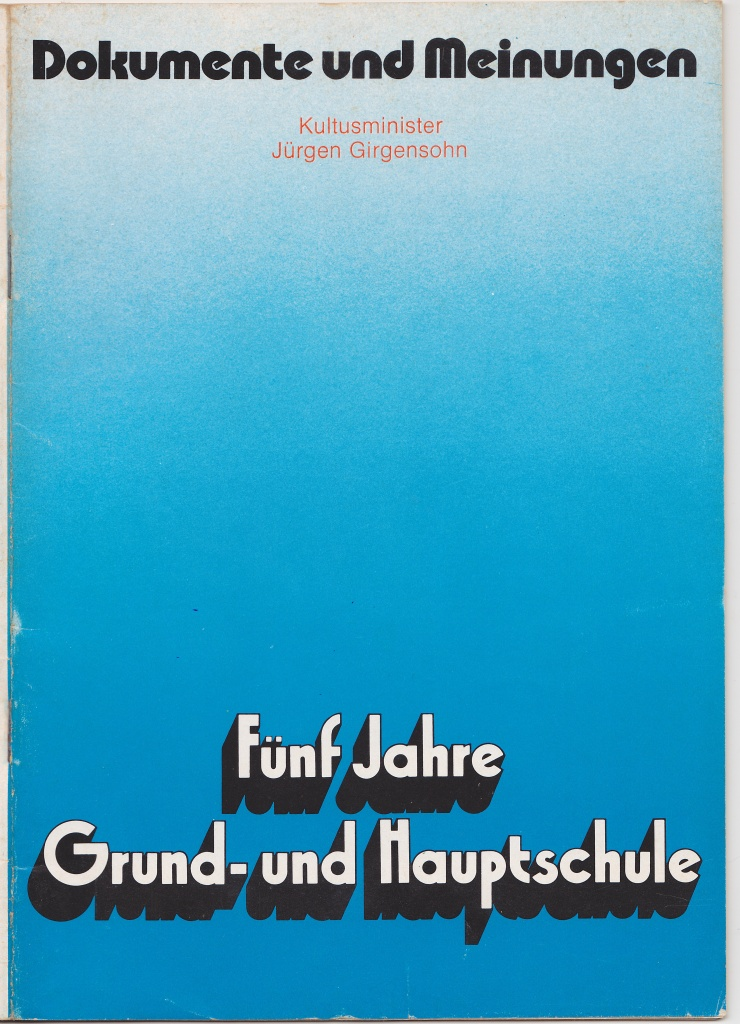"""Broschüre """"Fünf Jahre Grund- und Hauptschule"""" von Kultusminister Girgensohn im Jahre 1973"""